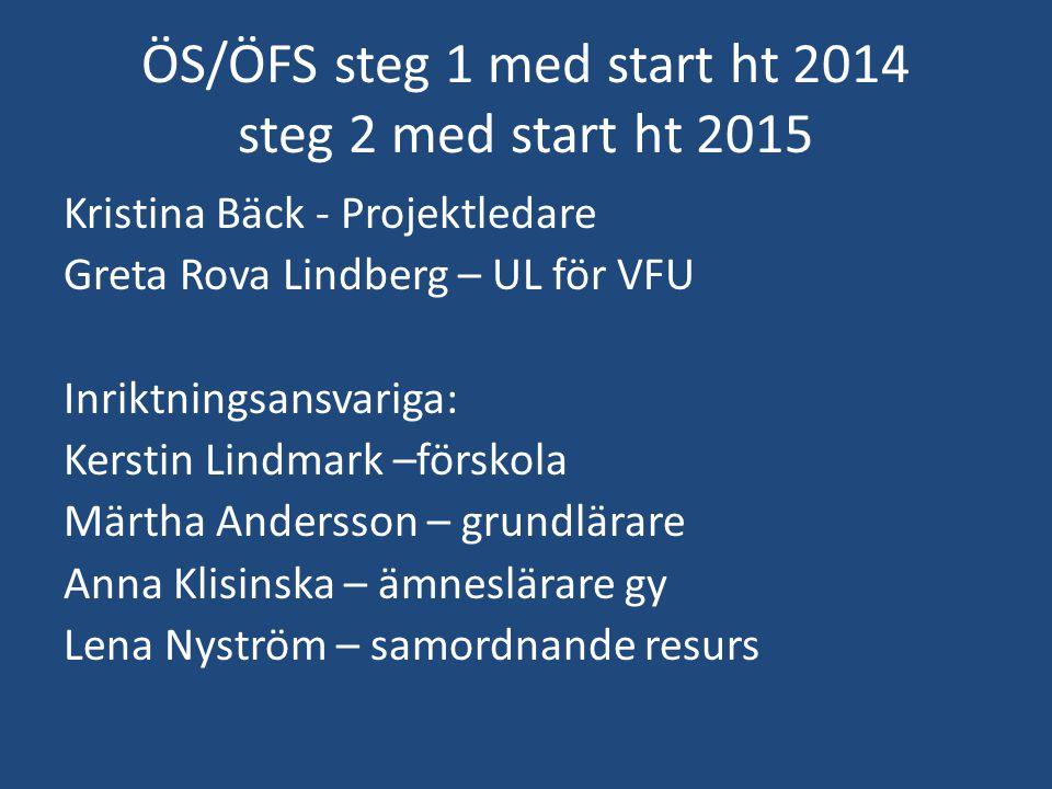 ÖS/ÖFS steg 1 med start ht 2014 steg 2 med start ht 2015