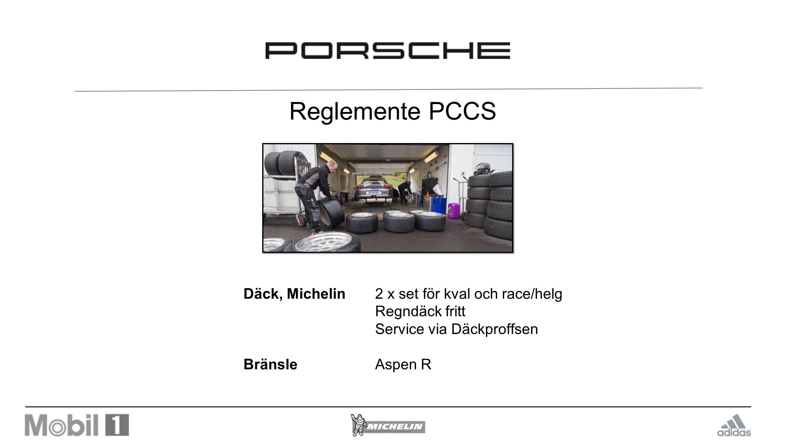 Reglemente PCCS Däck, Michelin 2 x set för kval och race/helg