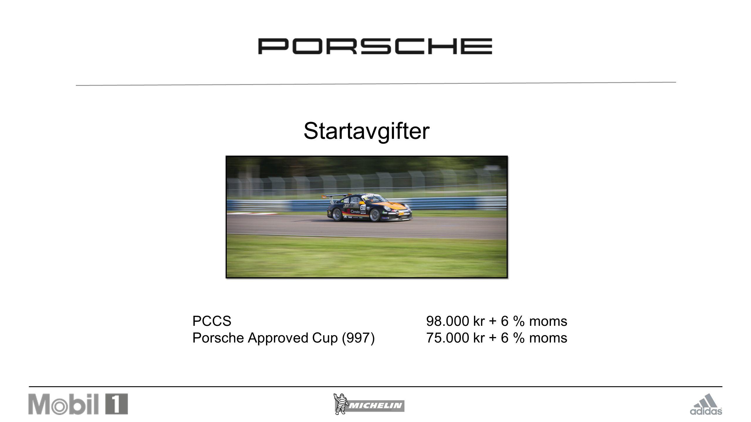 Startavgifter PCCS 98.000 kr + 6 % moms