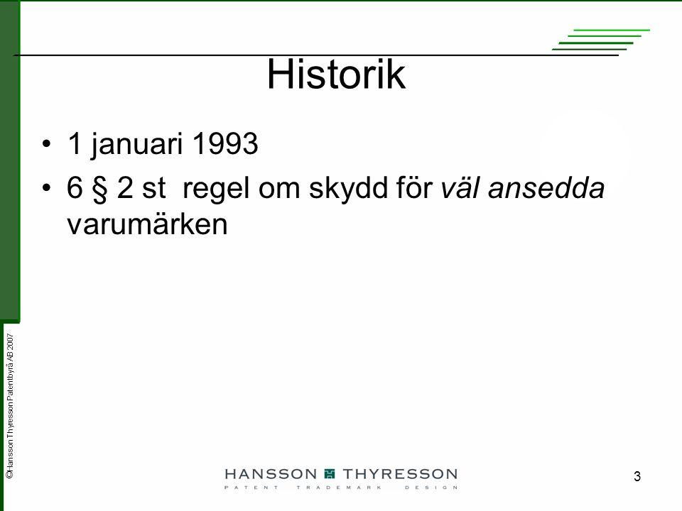 ©Hansson Thyresson Patentbyrå AB 2007