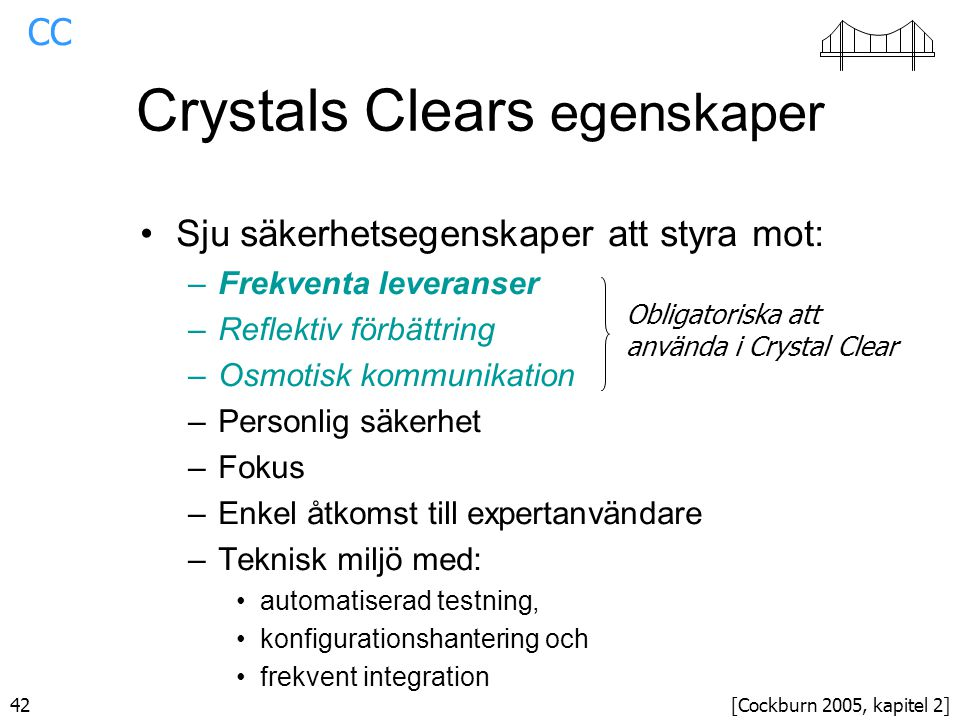 Crystals Clears egenskaper