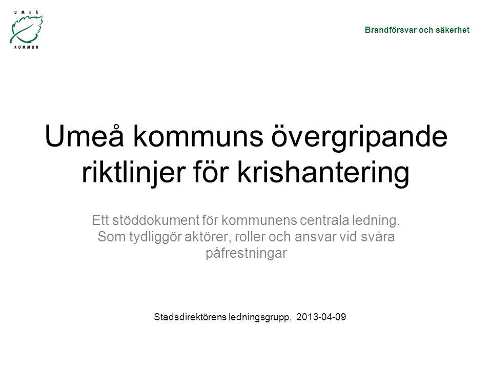 Umeå kommuns övergripande riktlinjer för krishantering
