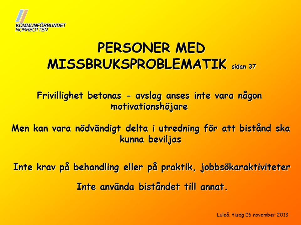 PERSONER MED MISSBRUKSPROBLEMATIK sidan 37
