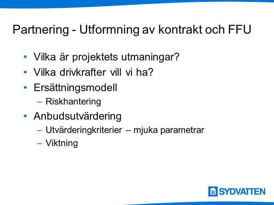 Partnering - Utformning av kontrakt och FFU