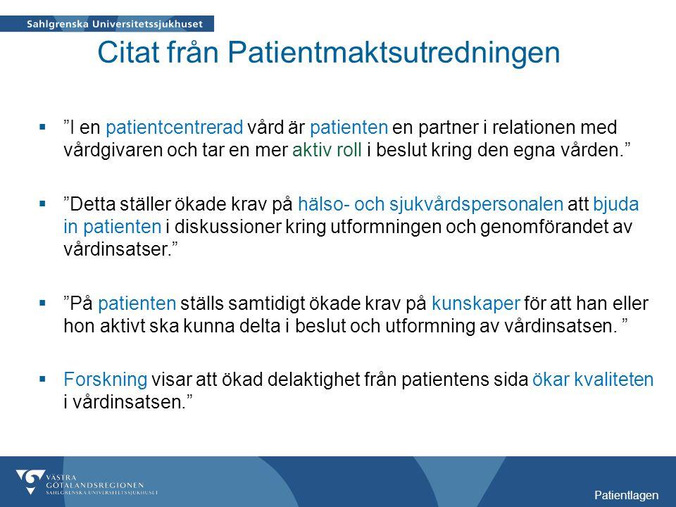 Citat från Patientmaktsutredningen
