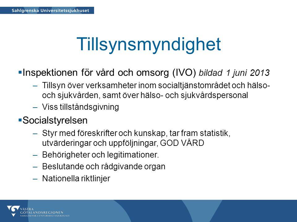 Tillsynsmyndighet Inspektionen för vård och omsorg (IVO) bildad 1 juni 2013.