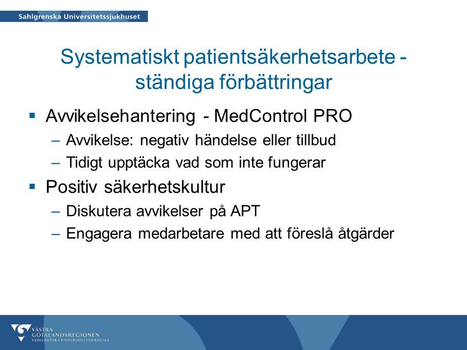 Systematiskt patientsäkerhetsarbete - ständiga förbättringar