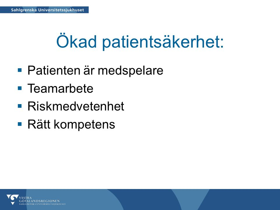 Ökad patientsäkerhet:
