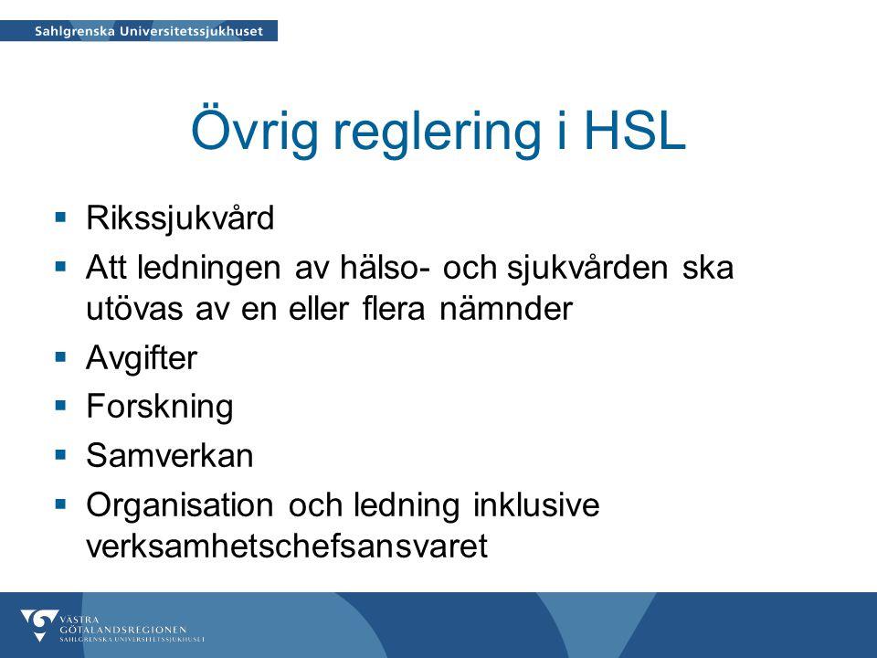 Övrig reglering i HSL Rikssjukvård