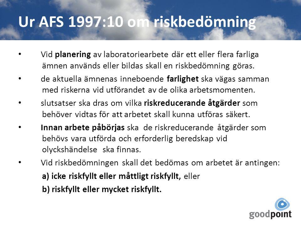 Ur AFS 1997:10 om riskbedömning