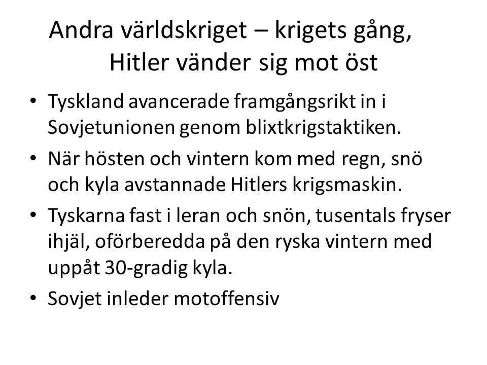 Andra världskriget – krigets gång, Hitler vänder sig mot öst