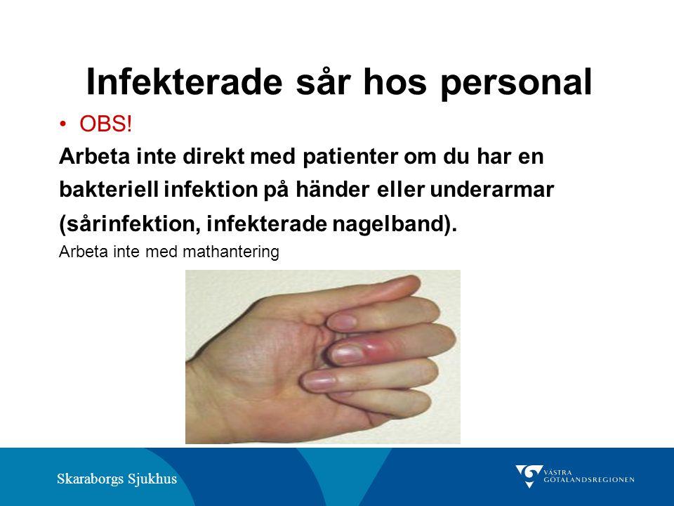 Infekterade sår hos personal