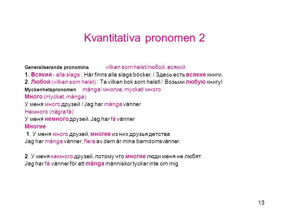 Kvantitativa pronomen 2