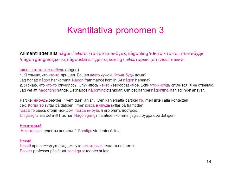 Kvantitativa pronomen 3