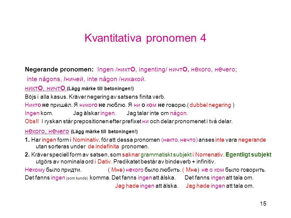 Kvantitativa pronomen 4