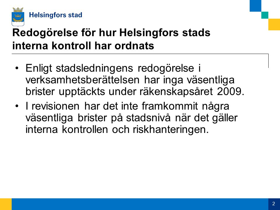 Redogörelse för hur Helsingfors stads interna kontroll har ordnats