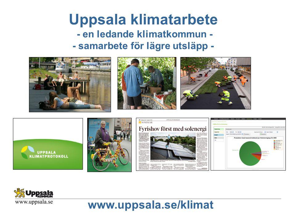 Uppsala klimatarbete - en ledande klimatkommun - - samarbete för lägre utsläpp -