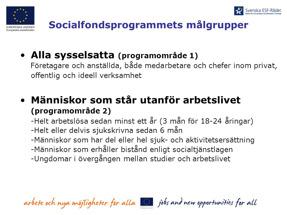 Socialfondsprogrammets målgrupper