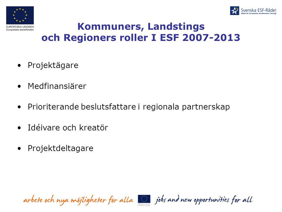 och Regioners roller I ESF 2007-2013
