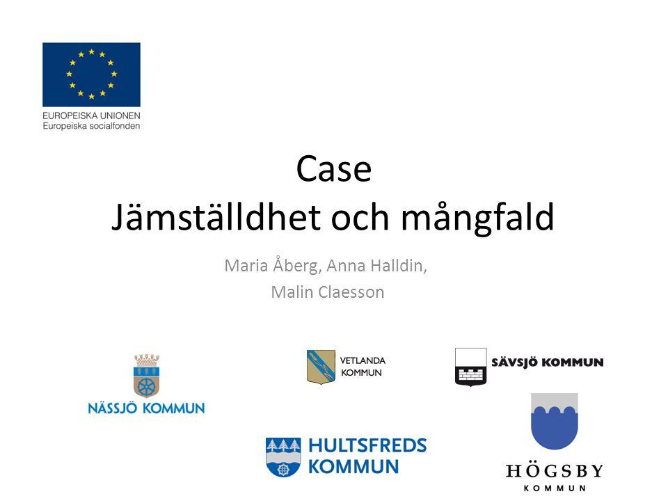 Case Jämställdhet och mångfald