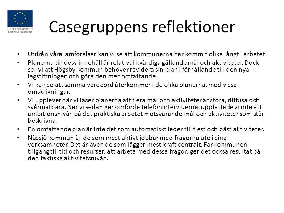 Casegruppens reflektioner