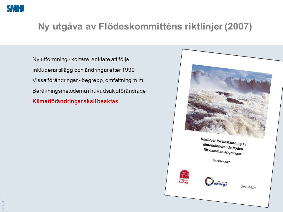 Ny utgåva av Flödeskommitténs riktlinjer (2007)
