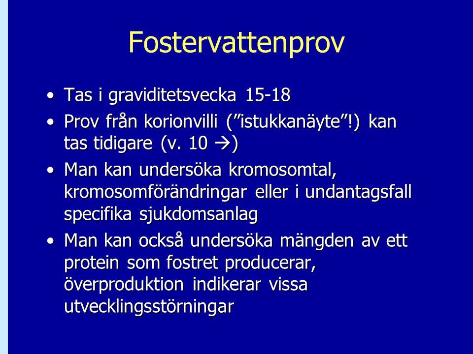 Fostervattenprov Tas i graviditetsvecka 15-18