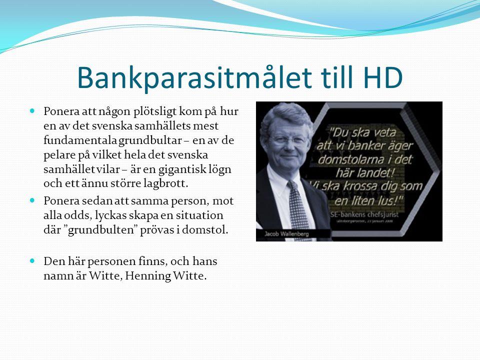 Bankparasitmålet till HD