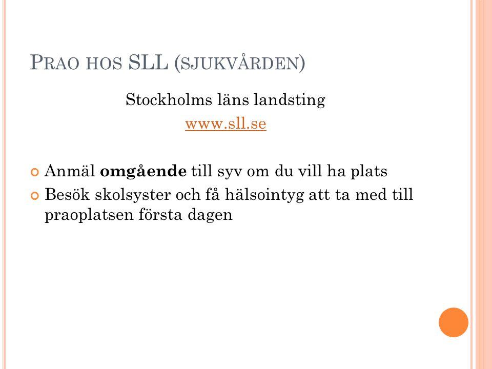 Prao hos SLL (sjukvården)