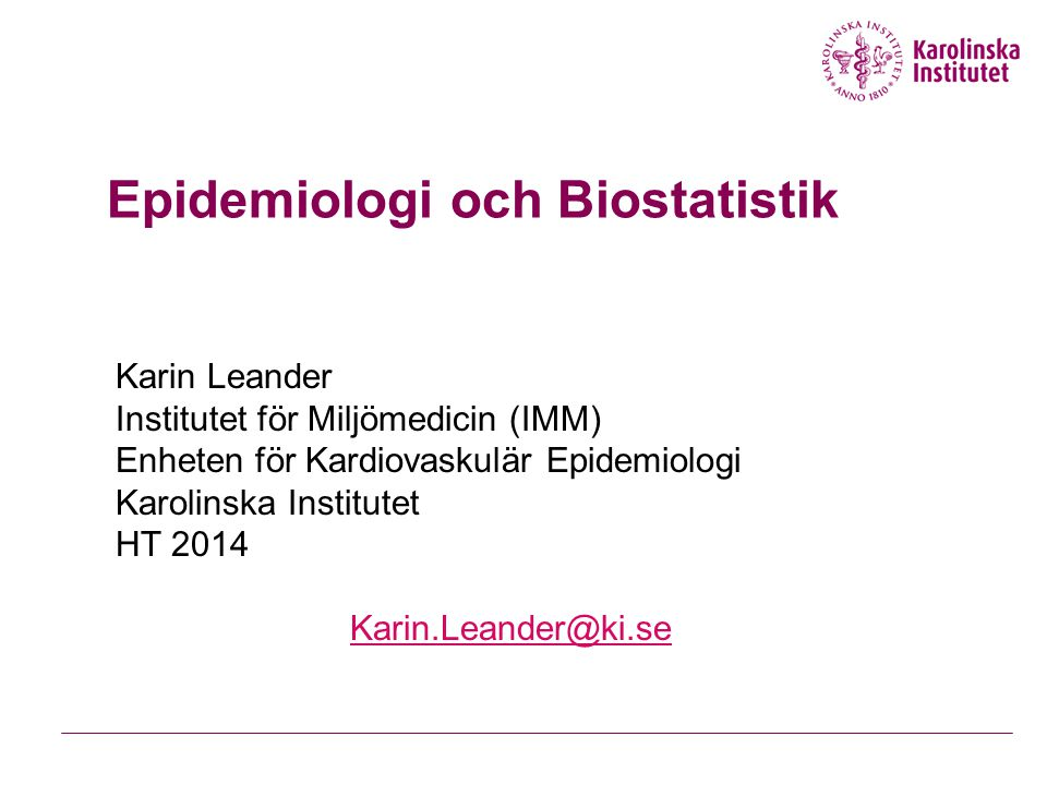 Epidemiologi och Biostatistik