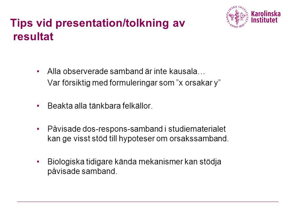 Tips vid presentation/tolkning av resultat