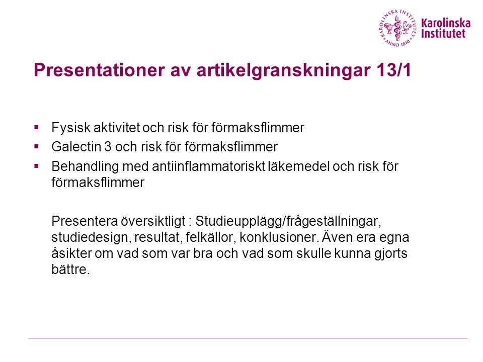 Presentationer av artikelgranskningar 13/1