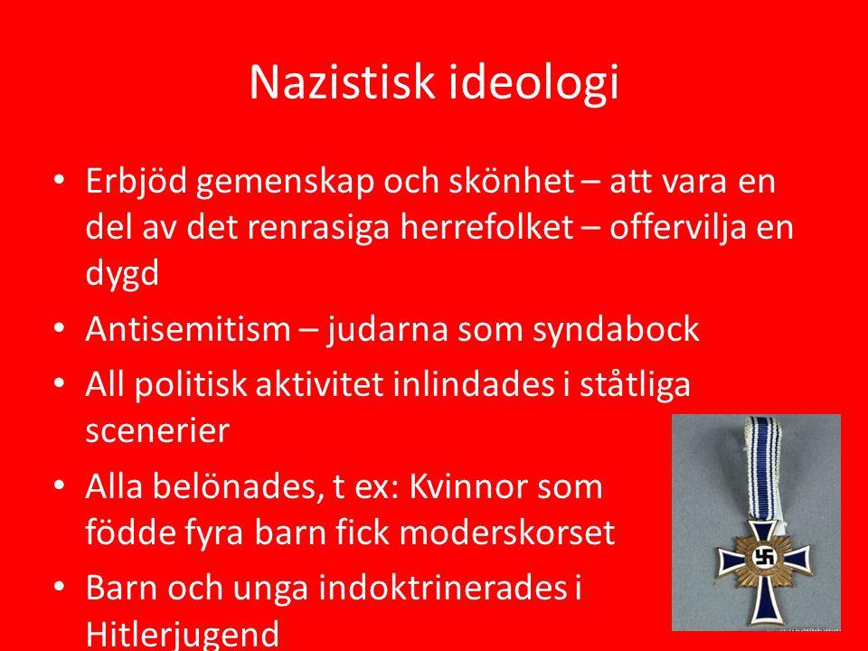 Nazistisk ideologi Erbjöd gemenskap och skönhet – att vara en del av det renrasiga herrefolket – offervilja en dygd.
