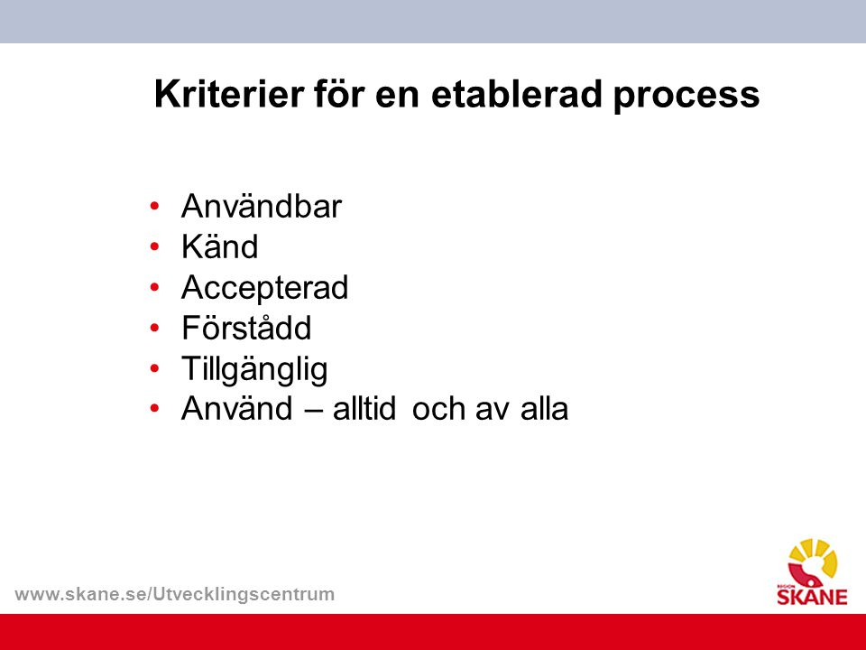 Kriterier för en etablerad process