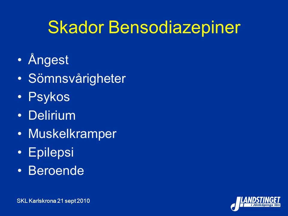 Skador Bensodiazepiner
