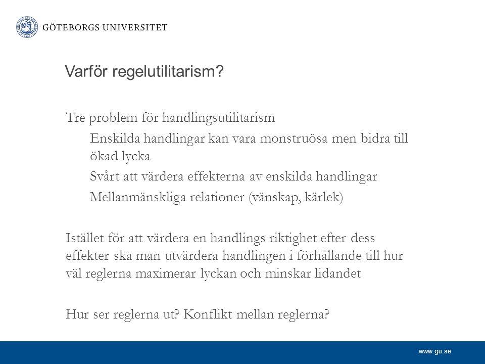 Varför regelutilitarism