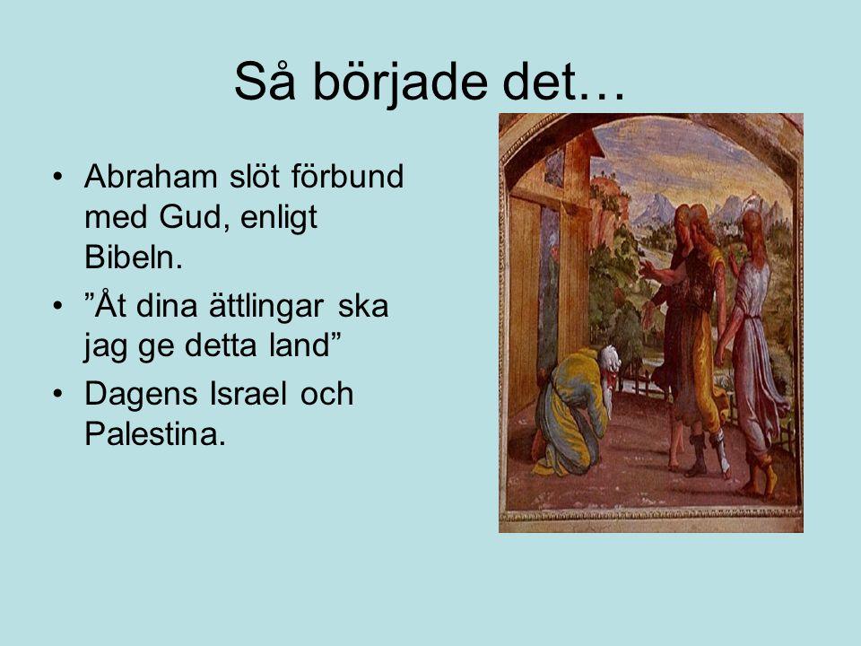 Så började det… Abraham slöt förbund med Gud, enligt Bibeln.