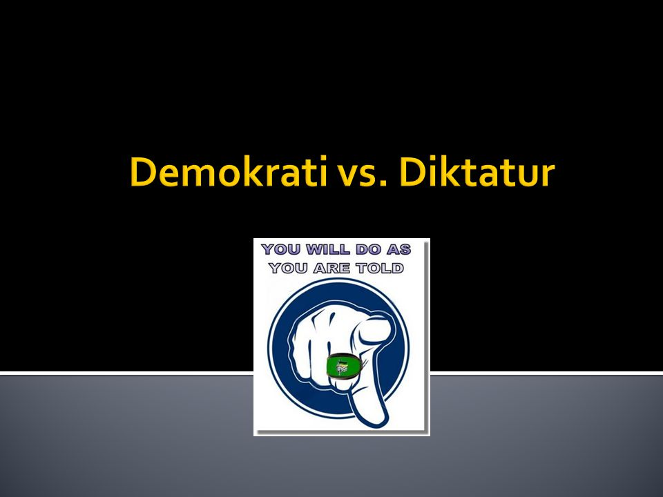 Demokrati vs. Diktatur