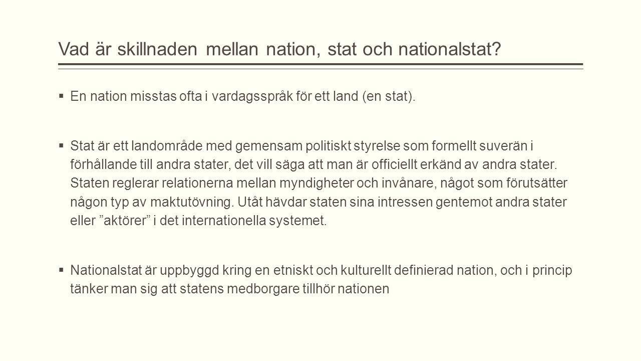 Vad är skillnaden mellan nation, stat och nationalstat