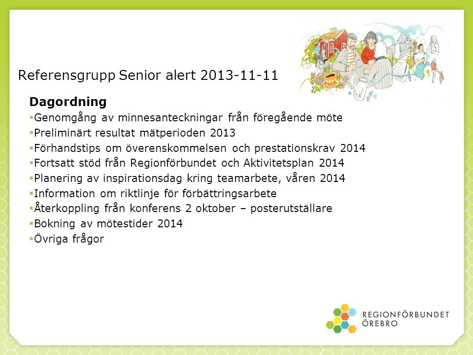 Referensgrupp Senior alert 2013-11-11