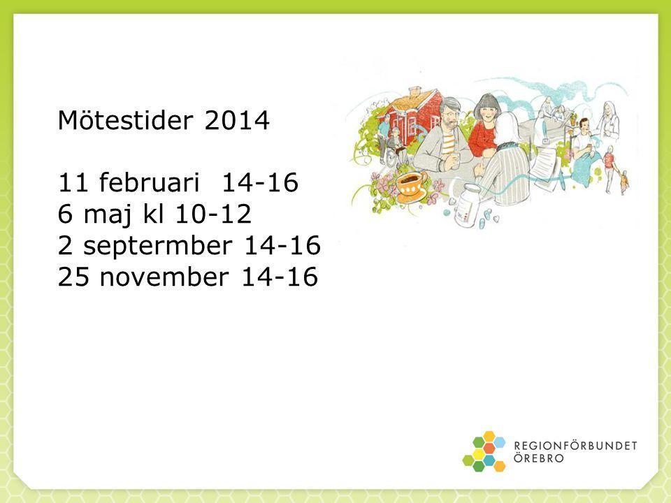Mötestider 2014 11 februari 14-16 6 maj kl 10-12 2 septermber 14-16 25 november 14-16