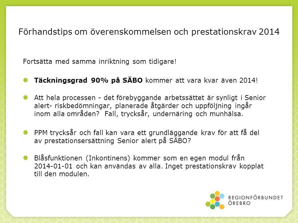 Förhandstips om överenskommelsen och prestationskrav 2014