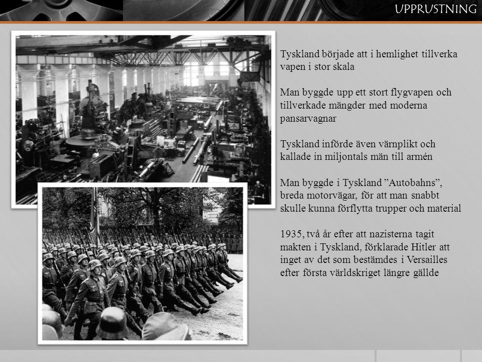 UPPRUSTNING Tyskland började att i hemlighet tillverka vapen i stor skala.