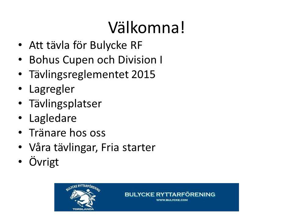 Välkomna! Att tävla för Bulycke RF Bohus Cupen och Division I