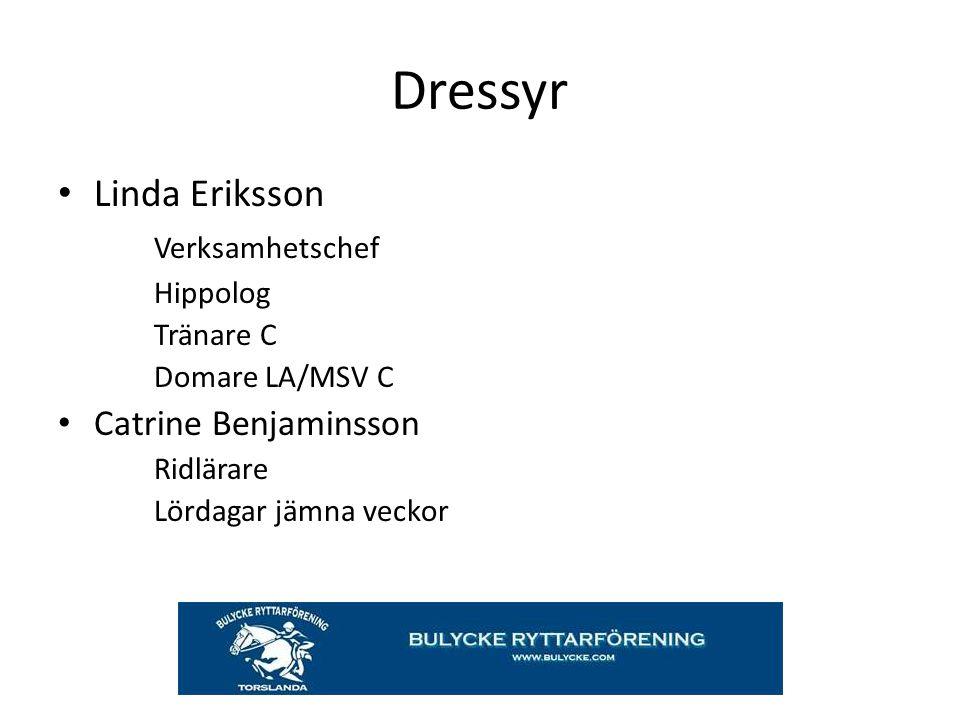 Dressyr Linda Eriksson Verksamhetschef Catrine Benjaminsson Hippolog