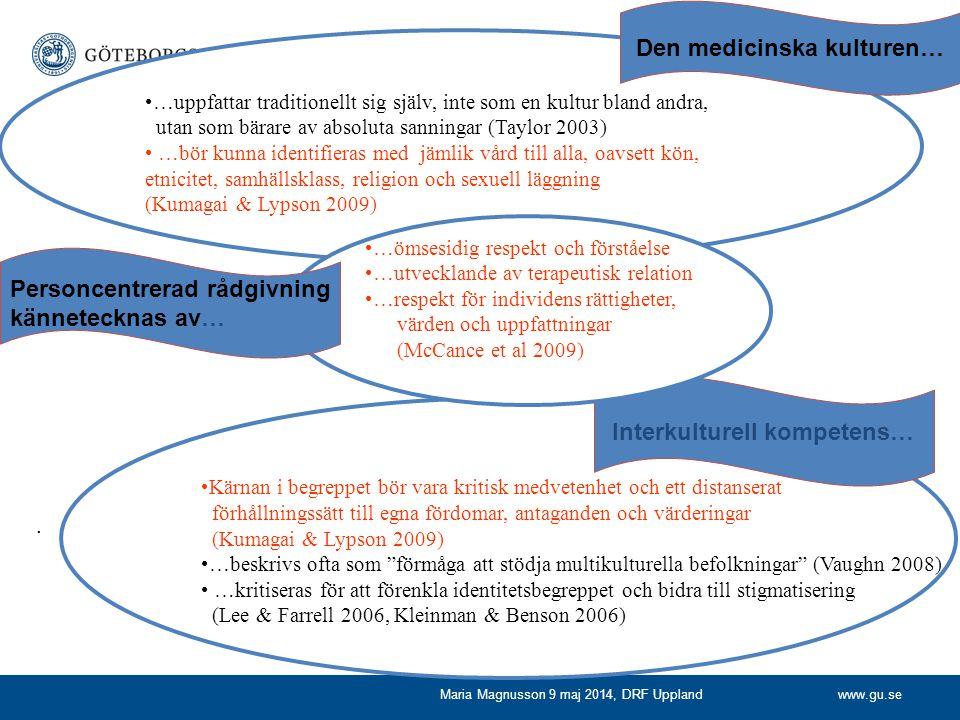 Den medicinska kulturen… Interkulturell kompetens…