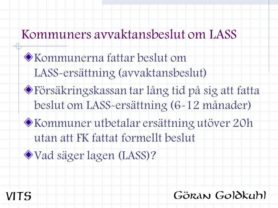 Kommuners avvaktansbeslut om LASS