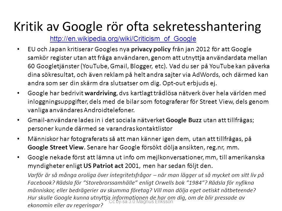 Kritik av Google rör ofta sekretesshantering