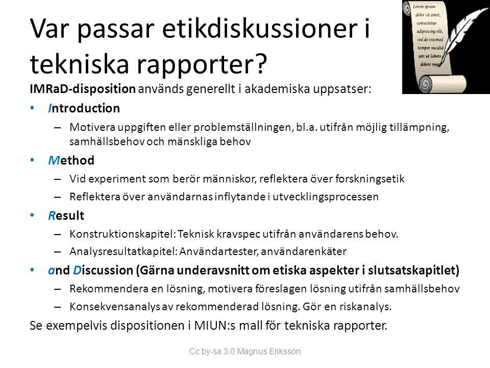 Var passar etikdiskussioner i tekniska rapporter