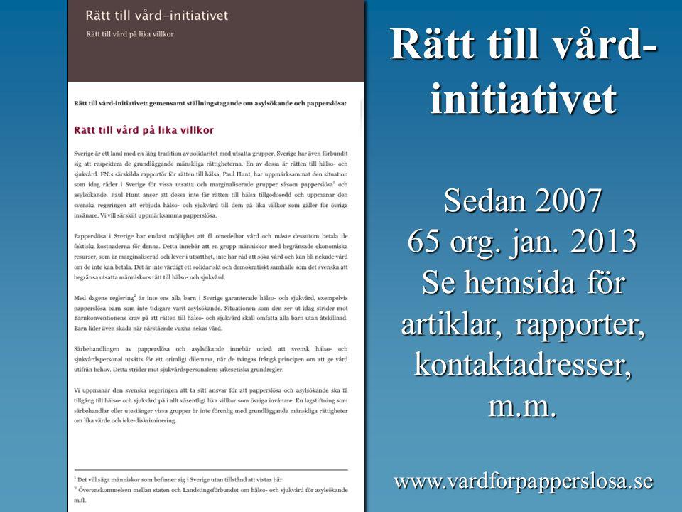 Rätt till vård- initiativet